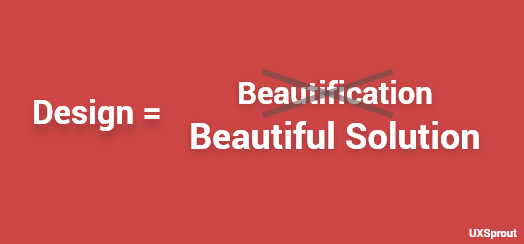Design = Beautiful Solution