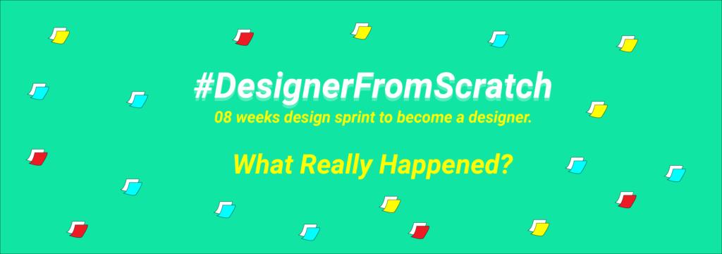 #DesignerfromScratch - Featured Image